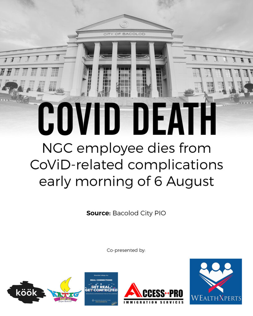 The employee is a 48-year-old woman who died of pneumonia last night. She was swabbed last 30 July, 2020, and her RT-PCR test results came out after she died.